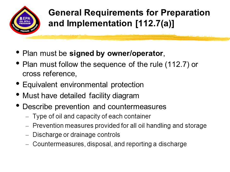 General Requirements for Preparation and Implementation [112.7(a)]